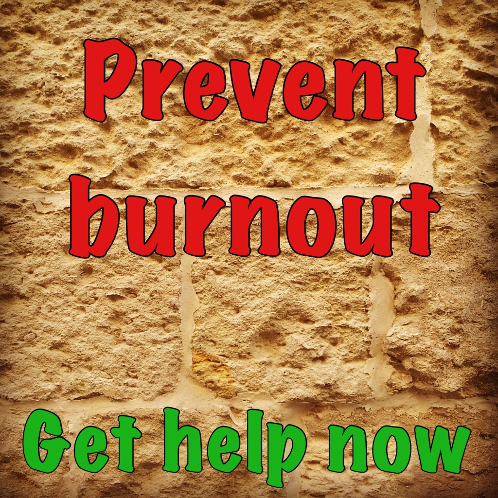 Prevent burnout