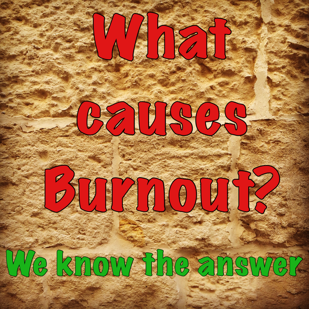 What causes burnout